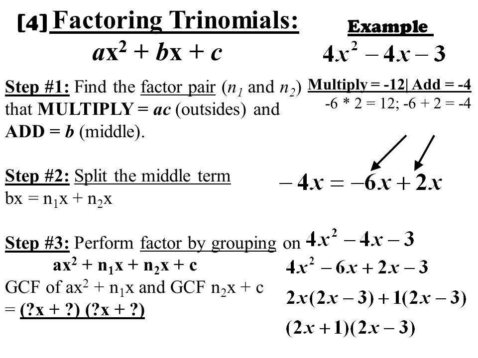 [4] Factoring Trinomials: